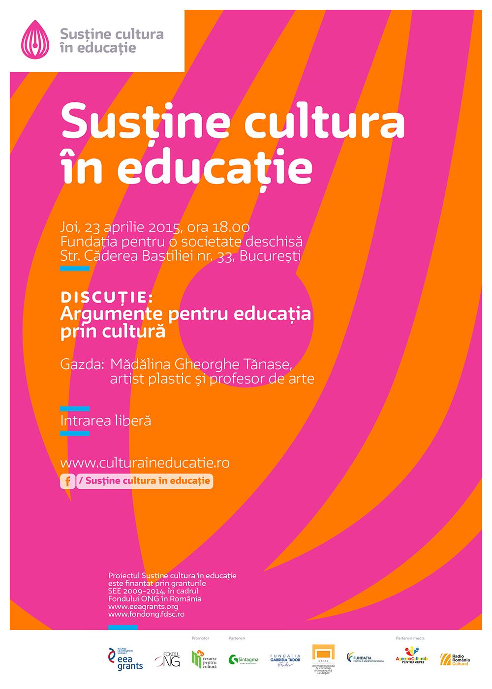 """Întâlnirile """"Cultura in educatie"""": Argumente pentru educația prin cultură"""