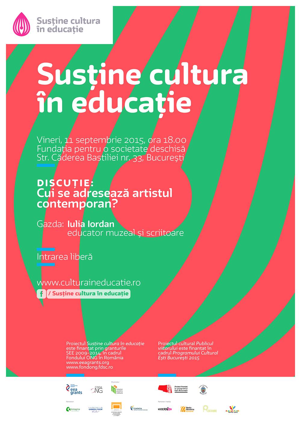 Întâlnirile Cultura în educație: Cui se adresează artistul contemporan?