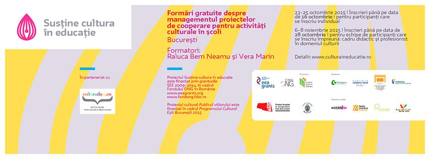 Apel la înscrieri: Formări gratuite despre managementul proiectelor de cooperare pentru activități culturale în șc
