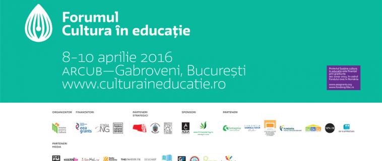Start la înscrieri pentru prima ediție a Forumului Cultura în educație!
