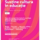 Lansarea rețelei de formare și networking profesional Susține cultura în educație