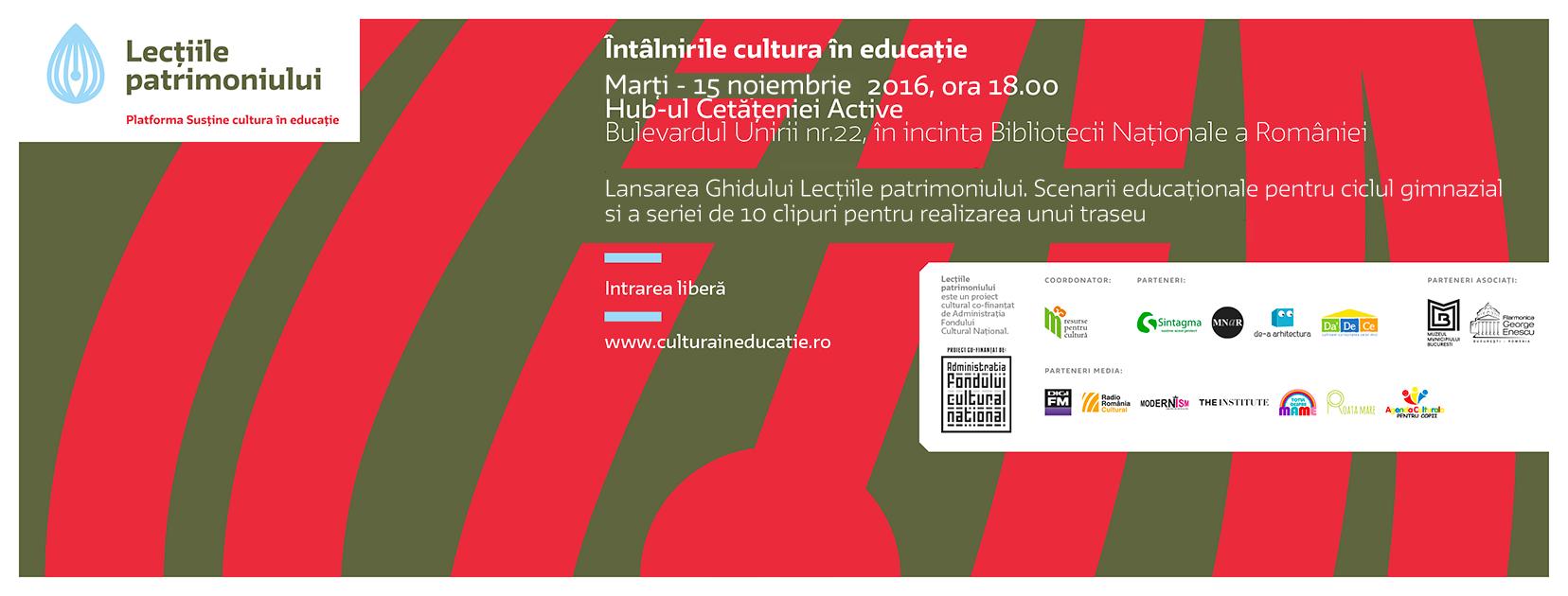 """Întâlnire """"Cultura în educație"""": Lansarea Ghidului Lecțiile patrimoniului – Scenarii educaționale și a clipurilor pentru realizarea unui traseu"""