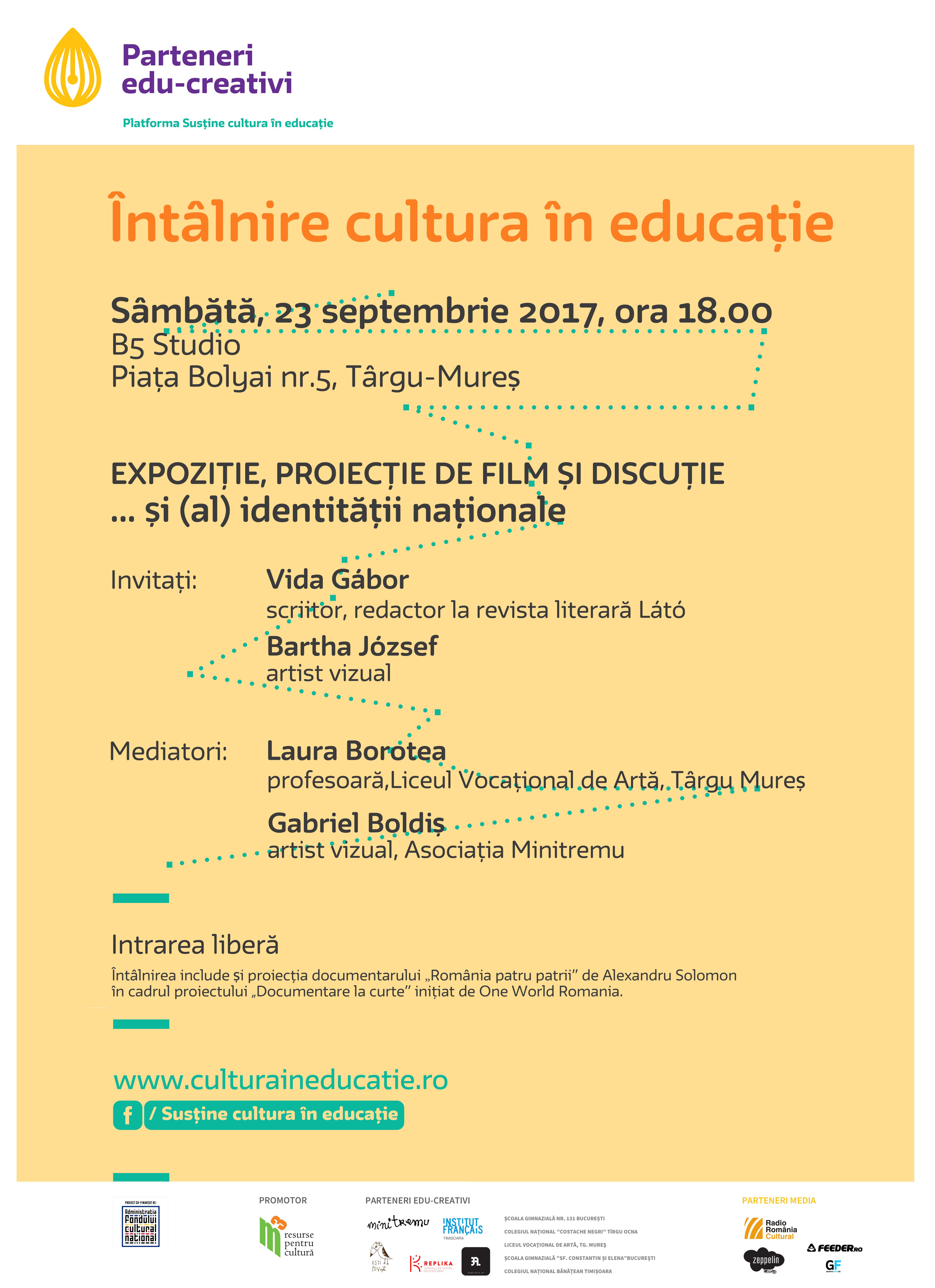 Întâlnire Cultura în educație – … și (al) identității naționale | 23.09.2017 | B5 Studio, Târgu Mureș