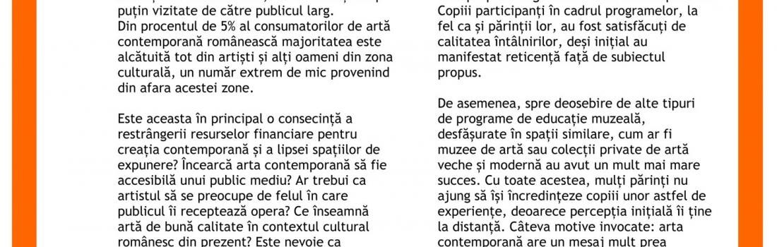 """Raportul întâlnirii """"Cui se adresează artistul contemporan?"""". Invitată: Iulia Iordan"""