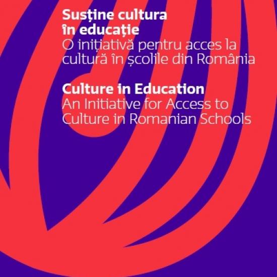 Susţine cultura în educaţie. O iniţiativă pentru acces la cultură în școlile din România