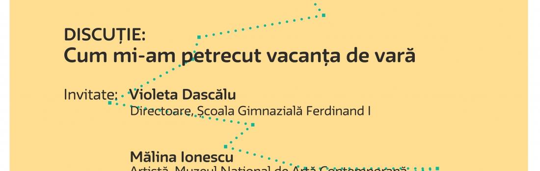Întâlnire Cultura în educație – Cum mi-am petrecut vacanța de vară| 05.09.2017 | 18.00 | La firul ierbii, București