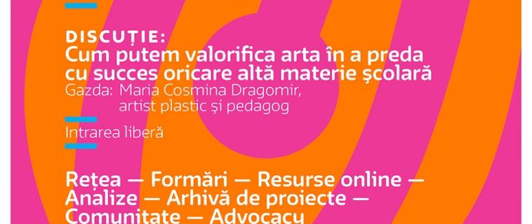 Cum putem valorifica arta în a preda cu succes oricare altă materie școlară (26 martie, 18.00)